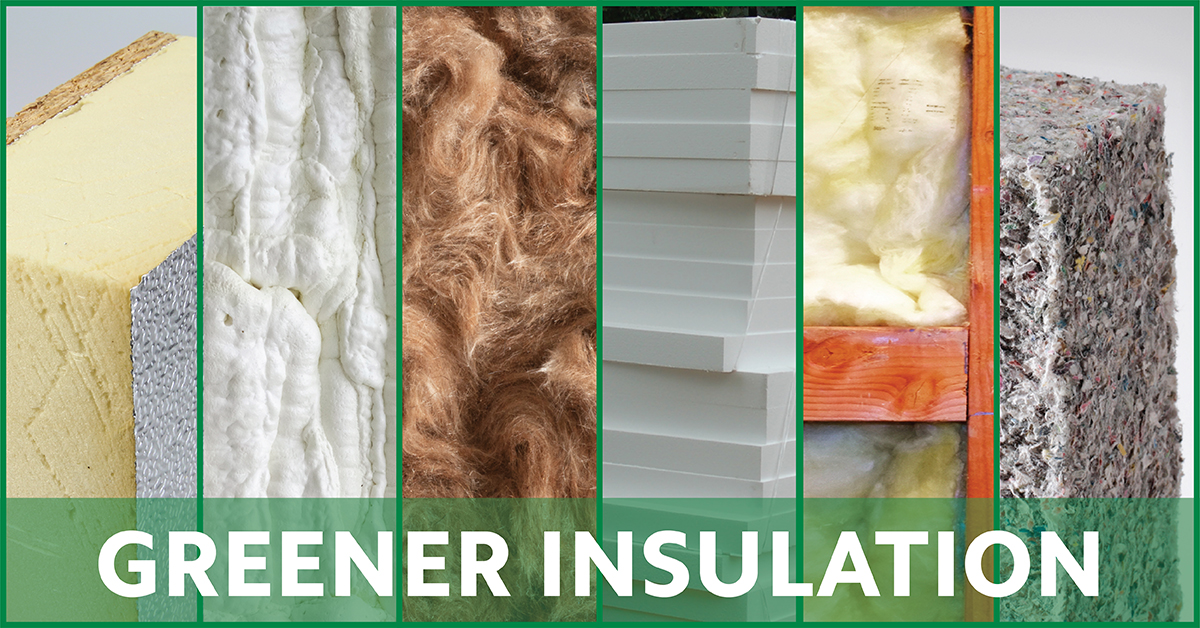 Green insulation types
