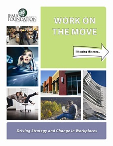 Figure 1: Work on the Move: Driving Strategy and Change in Workplaces