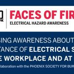 NFPA Faces of Fire / Electrical Hazard Awareness campaign