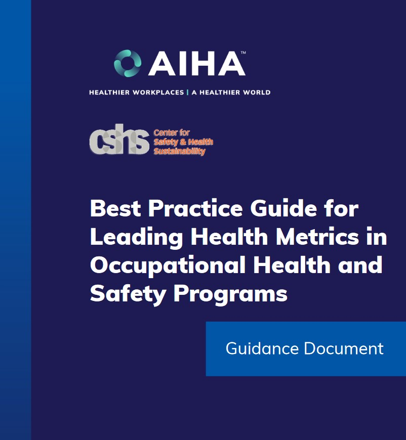 AIHA eading health metrics guidelines to prevent workplace injury and illness